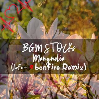 モクレン (LoFi-α 焚き火 Remix) (Magnolia (LoFi-Alfa Bonfire Remix))