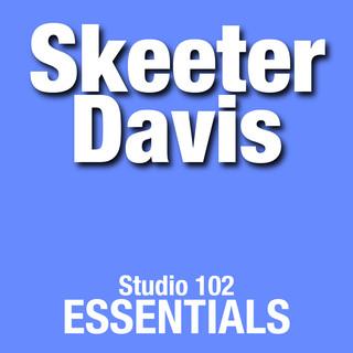 Skeeter Davis:Studio 102 Essentials