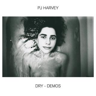 Dry – Demos