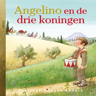 Angelino En De Drie Koningen (De Gouden Luisterboekjes) (Verteller:Simone Milsdochter)