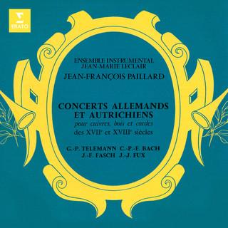 Concerts Allemands Et Autrichiens Des XVIIe Et XVIIIe Siècles:Telemann, CPE Bach, Fasch & Fux
