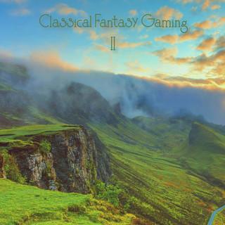 Classical Fantasy Gaming II