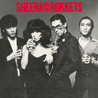 SHEENA & The ROKKETS (シーナアンドザロケッツ)