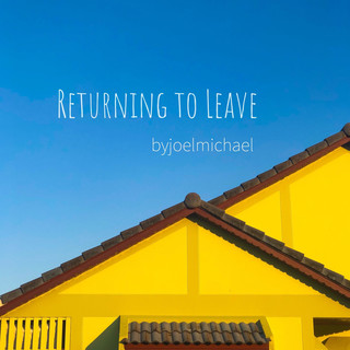 Returning To Leave