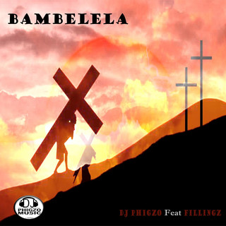 Bambelela (Feat. Fillingz)