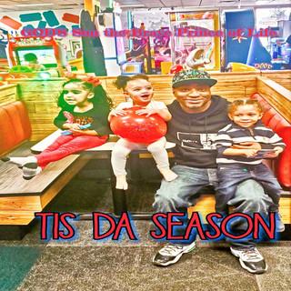 Tis Da Season