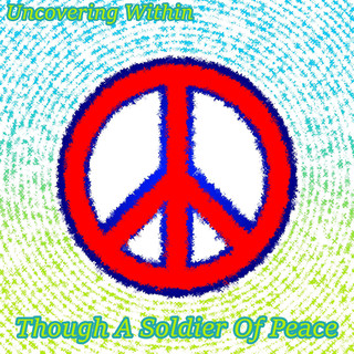 Though A Soldier Of Peace