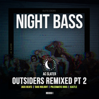 Outsiders Remixed Pt. 2