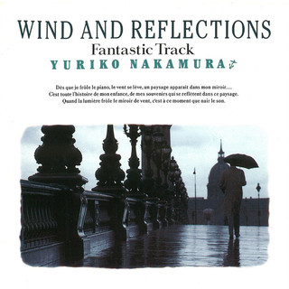 Wind And Reflections - Fantastic Track