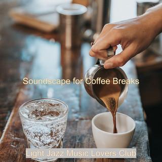 Soundscape For Coffee Breaks
