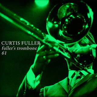 Fuller\'s Trombone 61 !