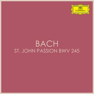 Bach – St John Passion BWV 245