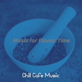 Music For Dinner Time