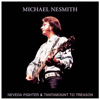 Nevada Fighter / Tantamount To Treason