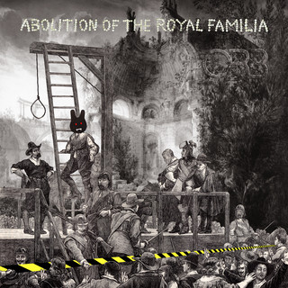 Abolition Of The Royal Familia (Deluxe)