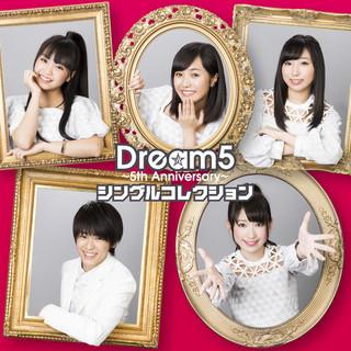 Dream5 ~ 5th Anniversary ~ 五周年紀念精選輯