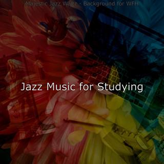 Majestic Jazz Waltz - Background For WFH