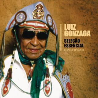 Seleção Essencial - Grandes Sucessos - Luiz Gonzaga