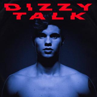 Dizzy Talk