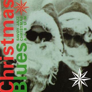 Christmas Blues:Savoy Jazz Christmas Album