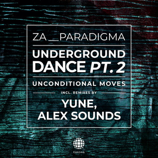 Underground Dance Pt.2 (Unconditional Moves)