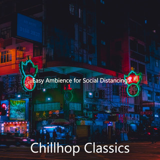Easy Ambience For Social Distancing