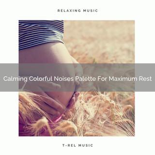 Calming Colorful Noises Palette For Maximum Rest