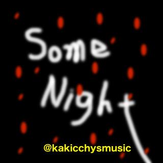 Some Night