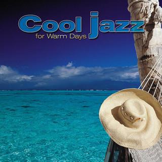 Giants Of Jazz:Cool Jazz For Warm Days