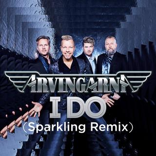 I Do (Sparkling Remix)