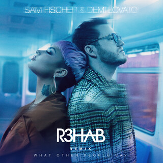 What Other People Say (R3HAB Remix)