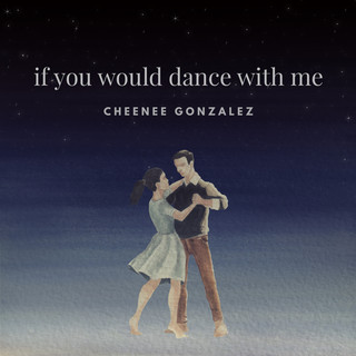 If You Would Dance With Me