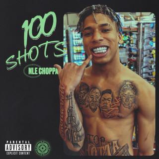 100 Shots (Explicit)
