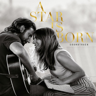 A Star Is Born Soundtrack (一個巨星的誕生 OST 電影原聲帶)