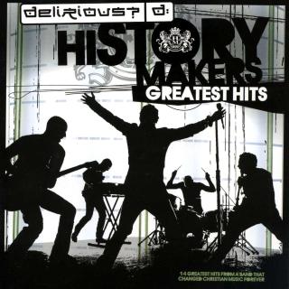 歷史創造者終極金曲精選大碟 (History Makers - Greatest Hits)
