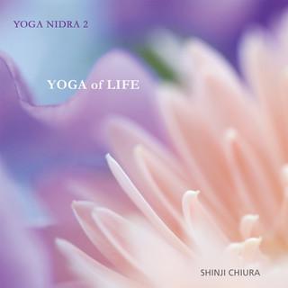 睡眠瑜伽2 - 生命瑜伽 (YOGA NIDRA 2 - YOGA of LIFE)