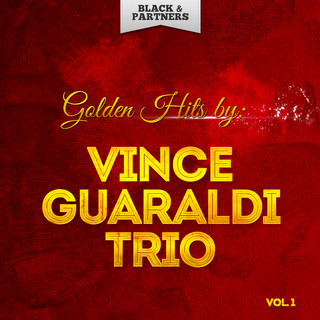 Golden Hits By Vince Guaraldi Trio Vol 1