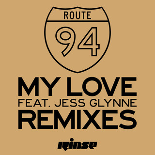 My Love (Feat. Jess Glynne) (Remixes)