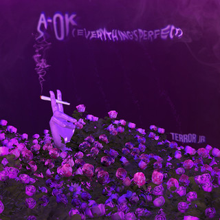 A - OK (Everything's Perfect)
