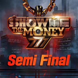 Show Me The Money 777 Semi Final
