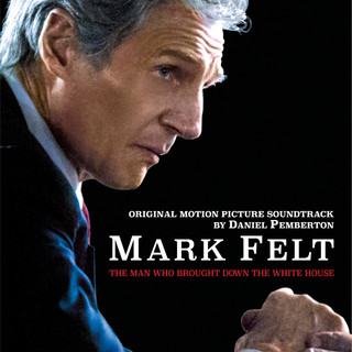 Mark Felt: The Man Who Brought Down the White House(OST)