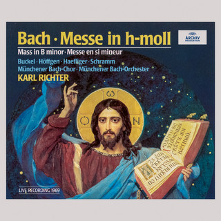 Bach:Mass In B Minor, BWV 232