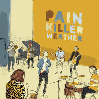 Painkiller Weather (Reworked)