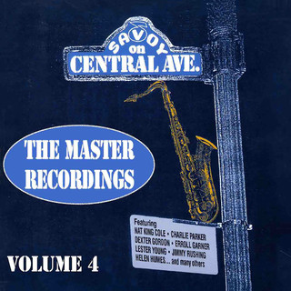 Savoy On Central Ave:The Master Recordings, Vol. 4