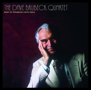 The Best Of The Dave Brubeck Quartet (1979 - 2004)