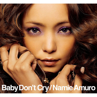 Baby Don\'t Cry