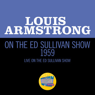 Louis Armstrong On The Ed Sullivan Show 1959 (Live On The Ed Sullivan Show, 1959)