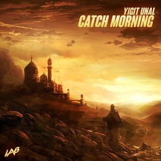 Catch Morning