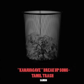 Kanavagave - Tamil Trash