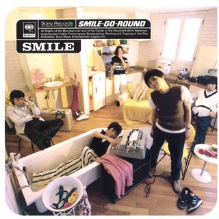 SMILE - GO - ROUND (SMILE - GO - ROUND)